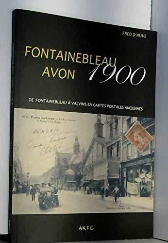 Fontainebleau Avon 1900