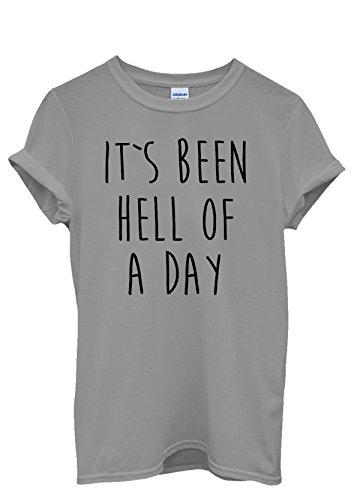 It's Been Hell of a Day Cool Men Women Damen Herren Unisex Top T Shirt Grau