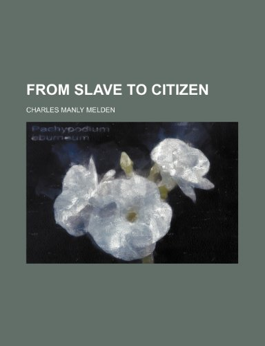 From Slave to Citizen