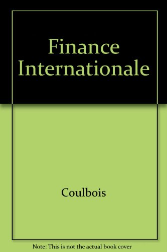 Finance internationale, tome 1 : Le change