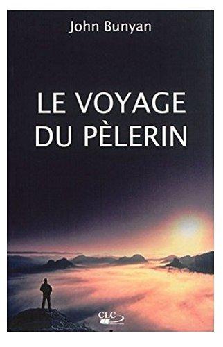 Le voyage du pélerin par John Bunyan