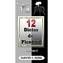 12 DIETAS DE PLENITUD: La sexualidad y la desintoxicación