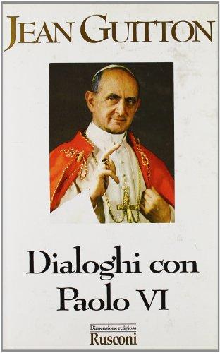 Dialoghi con Paolo VI (Dimensione religiosa) por Jean Guitton