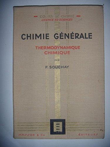 Physique, chimie: Chimie générale: Thermodynamique chimique, 1960, BE par Souchay