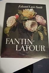 Fantin-Latour by Edward Lucie-Smith (1977-09-22)