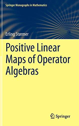 Positive Linear Maps of Operator Algebras (Springer Monographs in Mathematics)
