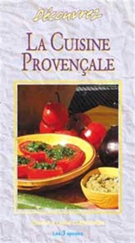 Découvrez la cuisine provençale naturelle