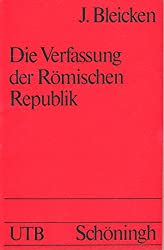 Der Verfassung der Römischen Republik. Grundlagen u. Entwicklung