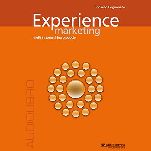 Experience marketing. Metti in scena il tuo prodotto  Audiolibri