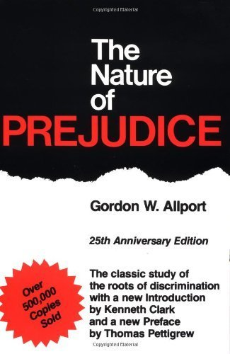 The Nature of Prejudice: 25th Anniversary Edition by Gordon W. Allport (1979) Paperback