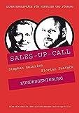Kundengewinnung: Sales-up-Call mit Florian Funfack und Stephan Heinrich