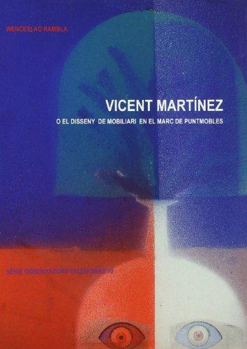 Vicent Martínez o el disseny de mobiliari en el marc de Puntmobles (Dissenyadors Valencians)