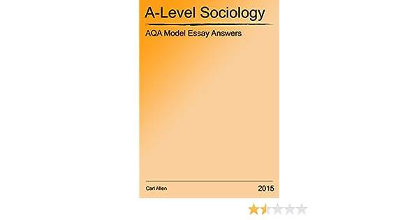 aqa a level sociology model essay answers ebook carl allen  aqa a level sociology model essay answers ebook carl allen amazon co uk kindle store
