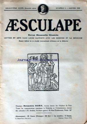 AESCULAPE [No 1] du 01/01/1928 - LE CULTE DE SAINTE VERONIQUE EN NORMANDIE PAR SEGUIN - MESSALINE LA CALOMNIEE PAR MOINET - PRESAGES DE PESTE AU TEMPS JADIS PAR FRANCHEVILLE - LA DANSE MACABRE EN ITALIE PAR MARTINOTTI
