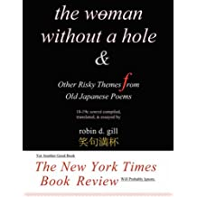 The Woman Without a Hole - & other risky themes from old japanese poems