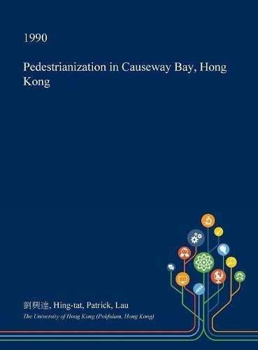 Pedestrianization in Causeway Bay, Hong Kong -