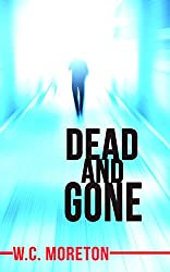 Dead and Gone (A Thriller) (English Edition)