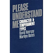 [(Please Understand Me: Character and Temperament Types)] [Author: David Keirsey] published on (November, 1984)
