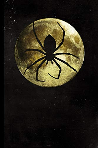 Full Moon Spider: Halloween Full Moon Spider Silhouette | 128 College Ruled Pages: 6 x 9 in Blank Lined Journal with Soft Matte Cover | Notebook, ... school, students, homeschool ()