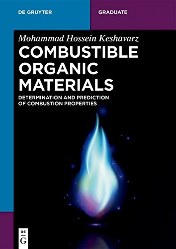 Combustible Organic Materials: Determination and Prediction of Combustion Properties (De Gruyter STEM)