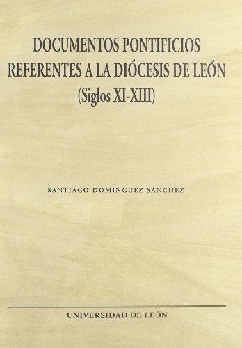 Documentos pontificios referentes a la diocesis de León (s. XI-XIII)