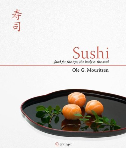 Sushi: Food for the Eye, the Body and the Soul