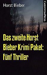 Das zweite Horst Bieber Krimi Paket: Fünf Thriller: Cassiopeiapress Spannung (German Edition)