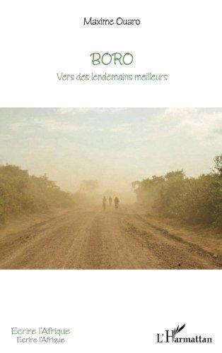 Boro Vers des Lendemains Meilleurs par Maxime Ouaro