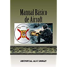 Manual Básico de Airsoft: La Guía de Iniciación del Principiante