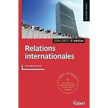 Relations internationales - Tout le cours, des conseils méthodologiques et des sujets corrigés - 2016-2017