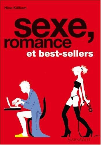 Sexe, romance et best sellers par Nina Killham