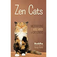 Zen Cats: Meditations for the Wise Minds of Cat Lovers by Gautama Buddha (31-Dec-2014) Paperback