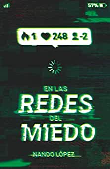 Resultado de imagen de En las redes del miedo Nando López