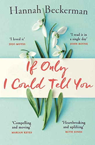 If Only I Could Tell You: The hopeful, heartbreaking story of family secrets you need to read in summer 2019