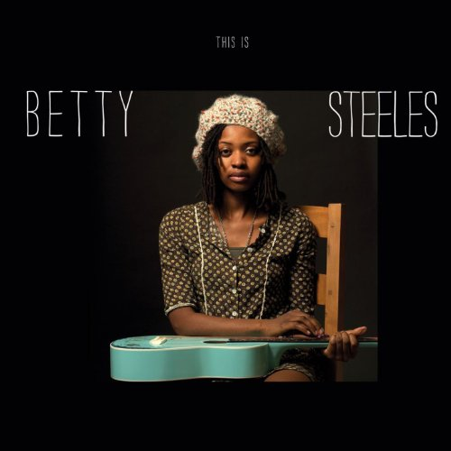 This Is Betty Steeles