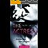 The Actress - Unerwartetes Verlangen