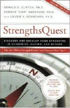 Strengths Quest: Discover and Develop Your Strengths in Academics, Career, and Beyond by Donald O. Clifton, Edward Chip Anderson (2006) Paperback
