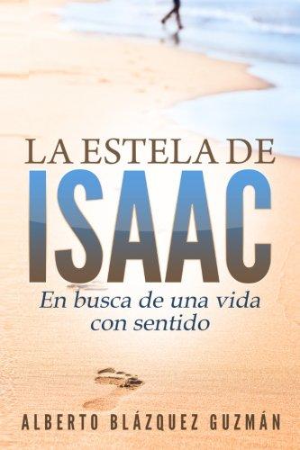 Portada del libro La estela de Isaac: En busca de una vida con sentido