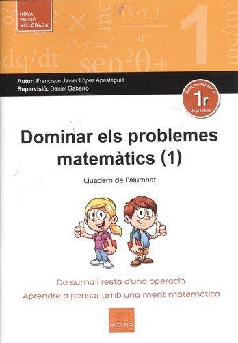 Dominar els problemes matemàtics (1): De suma i resta d'una operacioó por Francisco Javier López Apesteguía