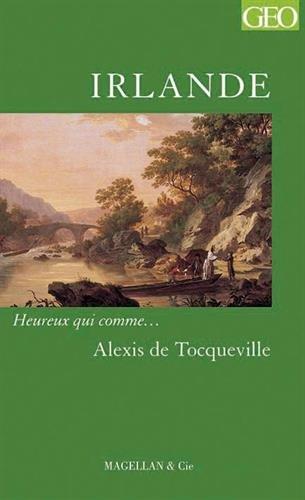 Irlande par Alexis de Tocqueville