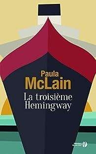 La troisième Hemingway par Paula McLain