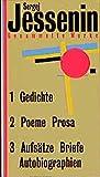Gesammelte Werke in drei B?nden: Band 1: Gedichte. Band 2: Poeme und Prosa. Band 3: Aufs?tze, Briefe, Autobiographie