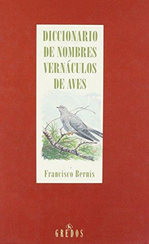 Diccionario de Nombres Vernaculos de Aves (Biblioteca románica hispánica)