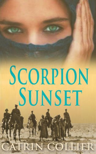 Scorpion Sunset (The Long Road to Baghdad Series)