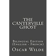 The Canterville Ghost: Bilingual Edition (English - French) (English Edition)