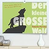 Der kleine GROSSE Wolf - Kalender(Premium, hochwertiger DIN A2 Wandkalender 2020, Kunstdruck in Hochglanz): Der Kalender mit märchenhaften ... (Monatskalender, 14 Seiten ) (CALVENDO Tiere)