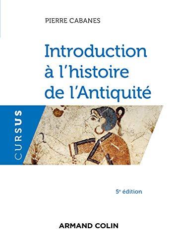 Introduction à l'histoire de l'Antiquité - 5e éd.
