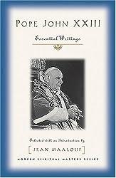 POPE JOHN XXIII: Essential Writings (Modern Spiritual Masters)