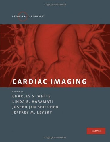 cardiac-imaging-rotations-in-radiology-1st-edition-by-white-charles-s-haramati-linda-b-chen-joseph-jen-sho-2014-hardcover