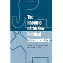 The Rhetoric of the New Political Documentary